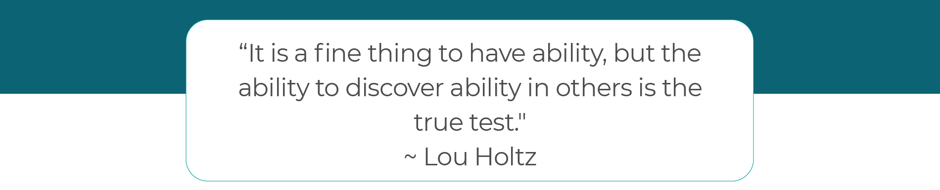 Paul Muench quote Lou Holtz