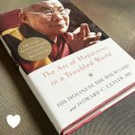 The Art of Happiness in a Troubled World by The Dalai Lama and Howard C. Cutler, M.D.