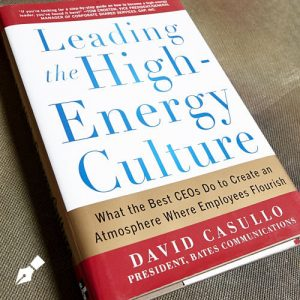Leading a High-Energy Culture by David Casullo