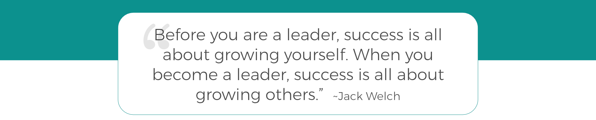 About Lisa - Jack Welch Quote