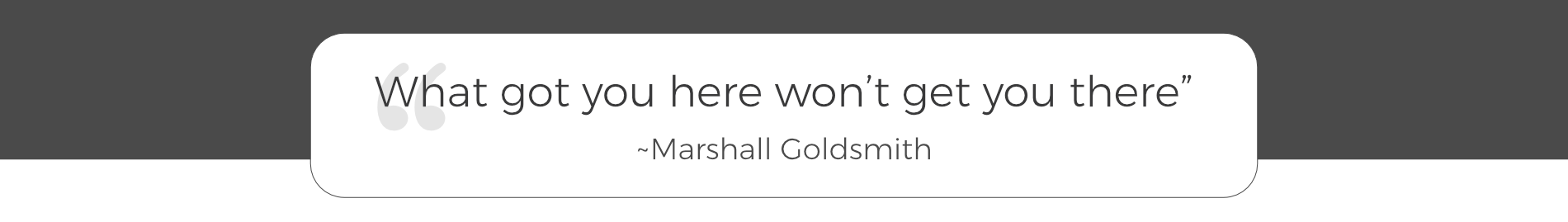 About Neil Rosenbaum - Marshall Goldsmith Quote